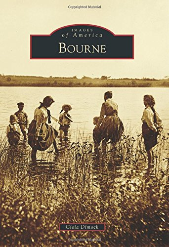 9781467121989: Bourne (Images of America)