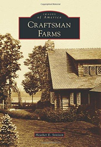Craftsman Farms (Images of America): Stivison, Heather E.