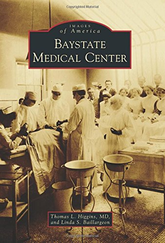 9781467122535: Baystate Medical Center (Images of America)
