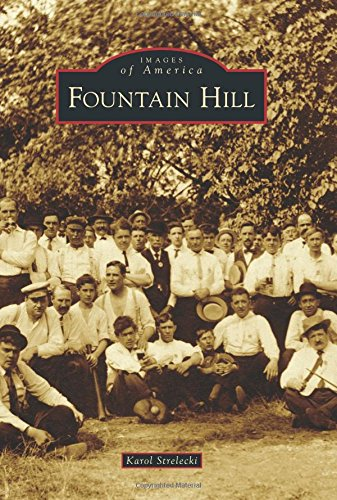 9781467122580: Fountain Hill (Images of America)