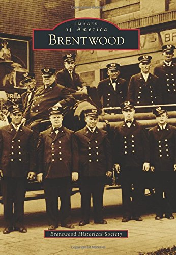 Brentwood (Images of America (Arcadia Publishing)): Brentwood Historical Society