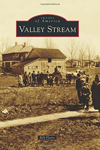 Valley Stream (Images of America): Bill Florio