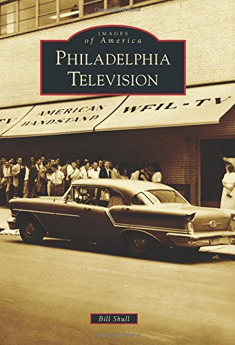 9781467122764: Philadelphia Television (Images of America)