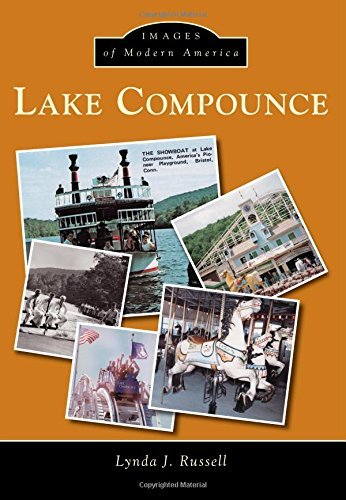 Lake Compounce (Images of Modern America): Russell, Lynda J.