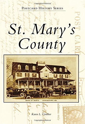 St. Mary's County (Postcard History Series): Grubber, Karen L.