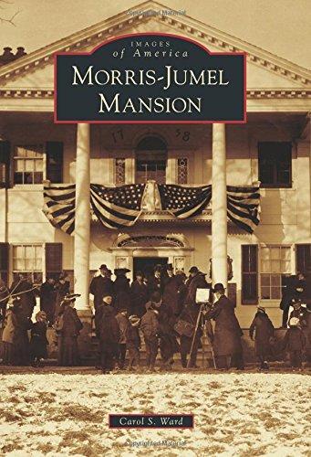 Morris-Jumel Mansion (Images of America): Ward, Carol S.