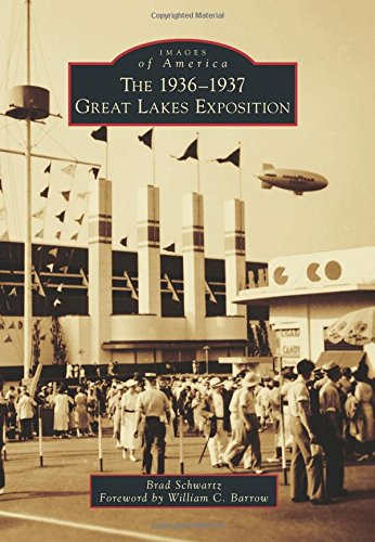 9781467124133: The 1936-1937 Great Lakes Exposition (Images of America)