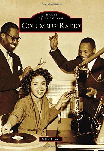 9781467124409: Columbus Radio (Images of America)