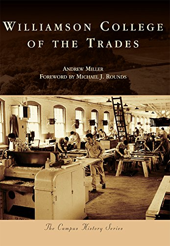 9781467124515: Williamson College of the Trades (Campus History)