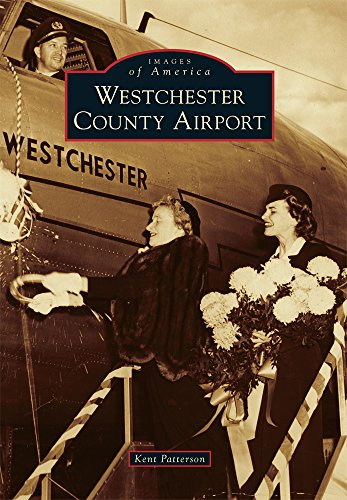9781467124706: Westchester County Airport (Images of Aviation) (Images of America)