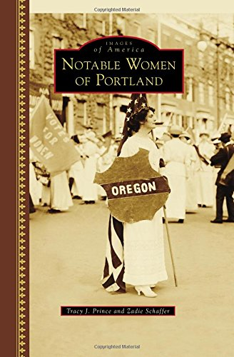 Notable Women of Portland (Images of America): Tracy J. Prince