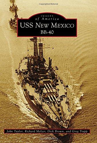 USS New Mexico BB-40: Taylor, John/ Melzer,