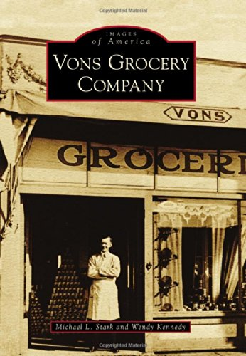 9781467130905: Vons Grocery Company (Images of America)