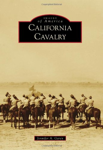 9781467131100: California Cavalry (Images of America)