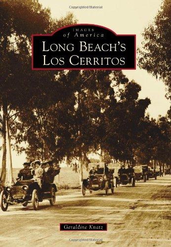 Long Beach's Los Cerritos (Images of America): Geraldine Knatz