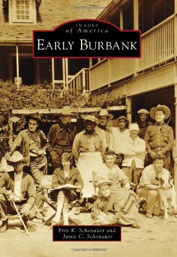 9781467131384: Early Burbank (Images of America)