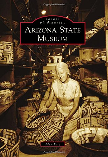 Arizona State Museum (Images of America): Ferg, Alan