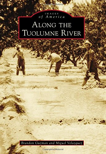 Along the Tuolumne River: Guzman, Brandon