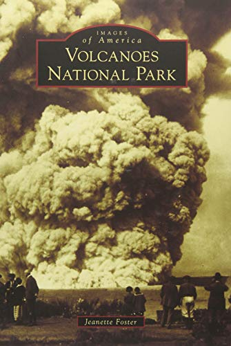 9781467132947: Hawai'i Volcanoes National Park (Images of America)