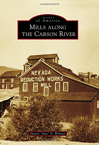 9781467133272: Mills Along the Carson River (Images of America)