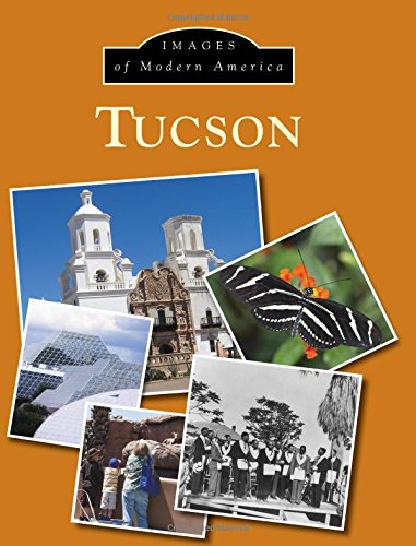 9781467133647: Tucson (Images of Modern America)
