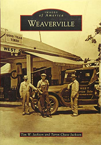9781467133654: Weaverville (Images of America)