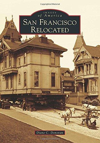 San Francisco Relocated: Donovan, Diane C.