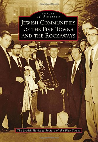 9781467133913: Jewish Communities of the Five Towns and the Rockaways (Images of America)