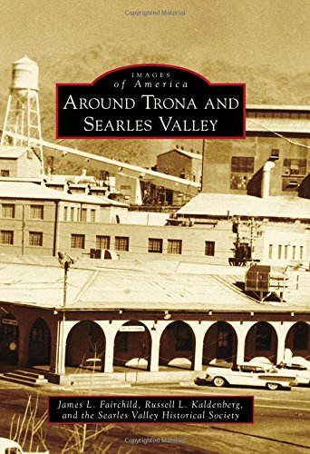 9781467133999: Around Trona and Searles Valley (Images of America)