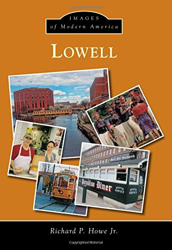 Lowell (Images of Modern America): Richard P. Howe Jr