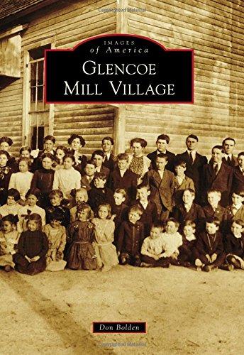 Glencoe Mill Village (Images of America): Don Bolden