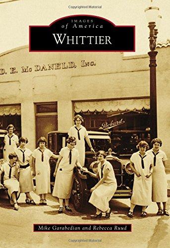 Whittier (Images of America): Michael Garabedian; Rebecca Ruud