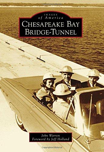 9781467134323: Chesapeake Bay Bridge-Tunnel (Images of America)