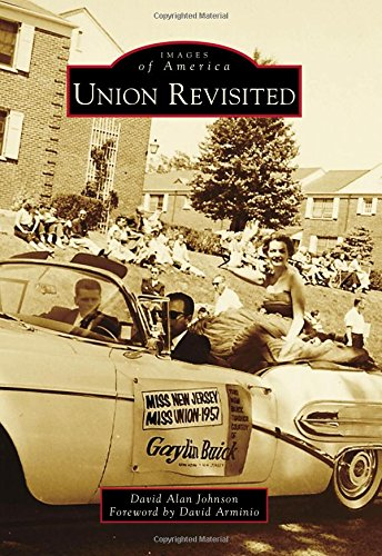 Union Revisited (Images of America): David Alan Johnson