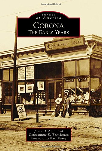9781467134569: Corona: The Early Years (Images of America)