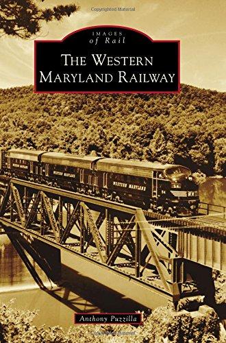 The Western Maryland Railway (Images of Rail): Anthony Puzzilla