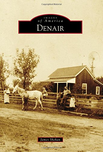 Denair (Images of America): James Shehan