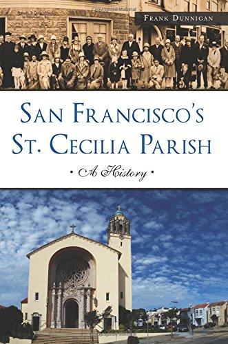 9781467136044: San Francisco's St. Cecilia Parish: A History (Landmarks)