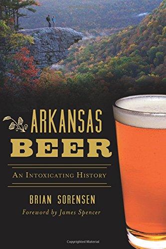 9781467137553: Arkansas Beer: An Intoxicating History