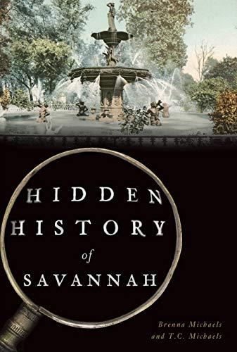 9781467141123: Hidden History of Savannah