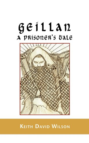 Geillan, a Prisoner's Tale: Wilson, Keith D.