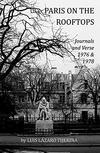 9781467501255: Paris on the Rooftops: journals and verse 1976 & 1978