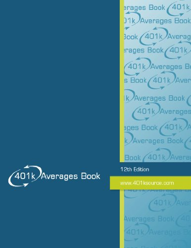 9781467501996: 401k Averages Book 12th Edition