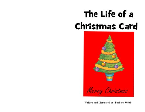 The Life of a Christmas Card (1467505099) by Barbara Webb