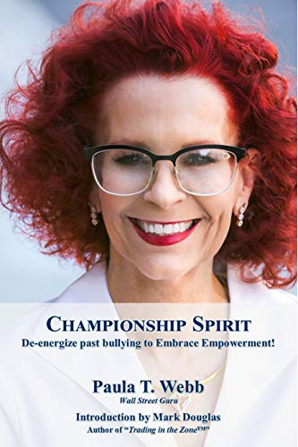9781467515597: Championship Spirit ~ Break Through Past Bullying and Embrace Your God-Given Prosperity!