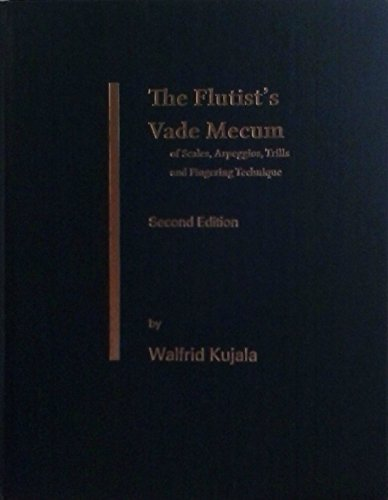 9781467517362: The Flutist's Vade Mecum by Walfrid Kujala Second Edition
