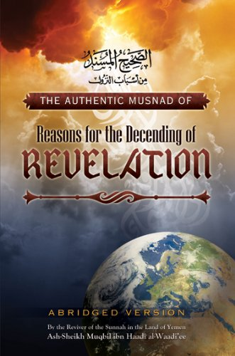 9781467518215: The Authentic Musnad of Reasons for the Descending of Revelation