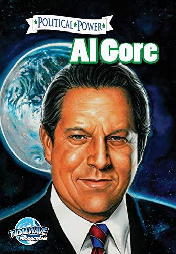9781467519335: Political Power: Al Gore (Political Power (Bluewater Comics))