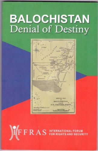 9781467529198: Balochistan: Denial of Destiny (Balochistan, 1)