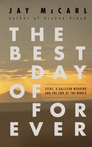 The Best Day of Forever: Jesus, a